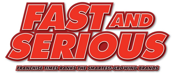 Fast and Serious: Franchise Times ranks the smartest-growing brands